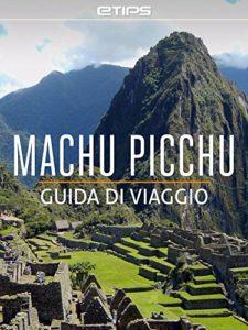 Libro Machu Picchu guida di viaggio