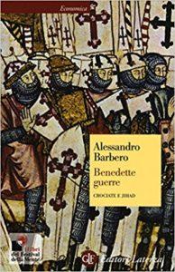benedette guerre - crociate e jihad libro